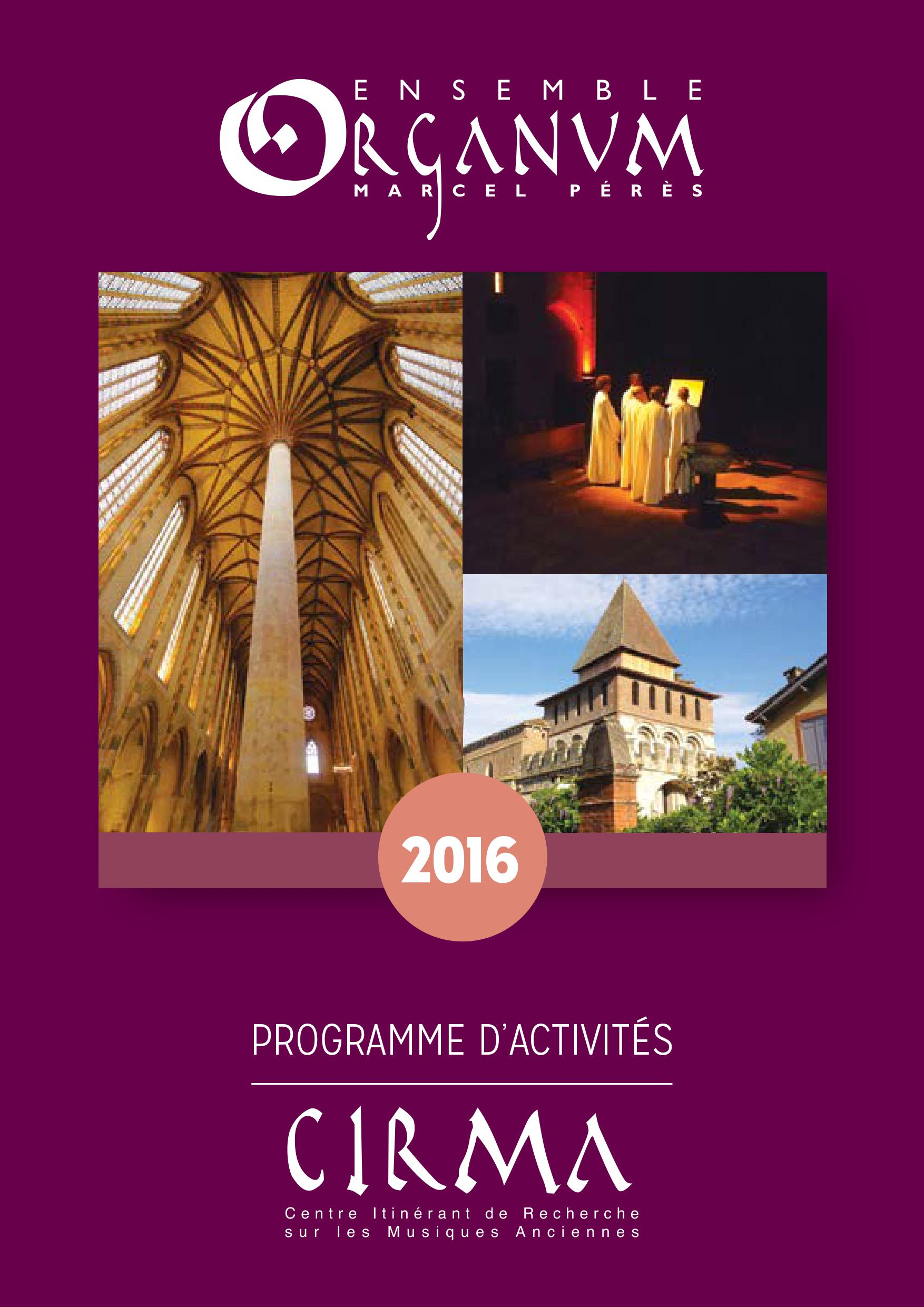 Organum CIRMA - Programme d'activités 2016