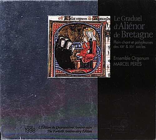 Graduel d'Aliénor de Bretagne, ensemble Organum