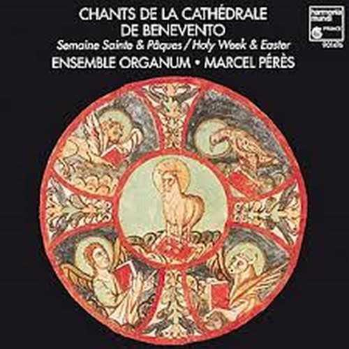 Chants de la cathédrale de Bénévent, enregistrement de l'ensemble Organum, Dir. Marcel Pérès
