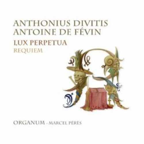 Requiem d'Anne de Bretagne, ensemble Organum