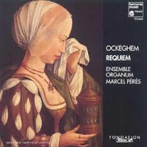 Requiem d'Ockeghem, enregistrement de l'ensemble Organum, Dir. Marcel Pérès