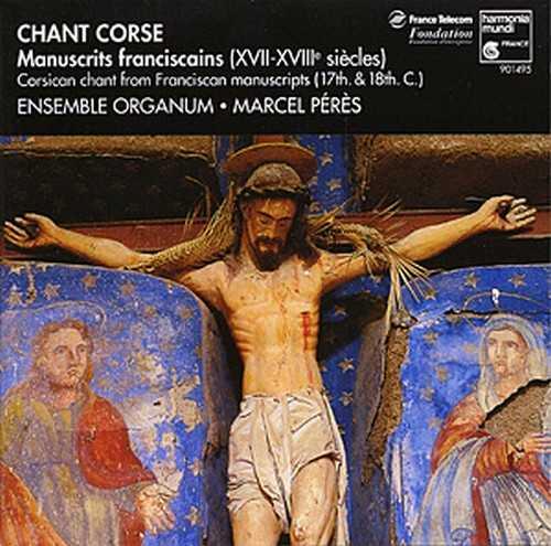 Chant Corse, enregistrement de l'ensemble Organum, Dir. Marcel Pérès